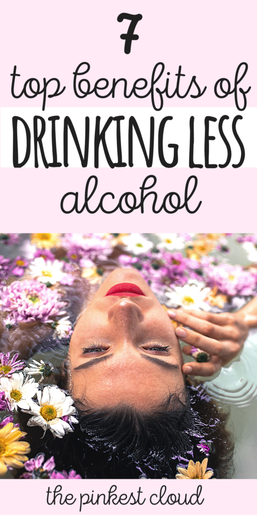 7 Benefits Of Drinking Less Alcohol (Even If You Never Quit)