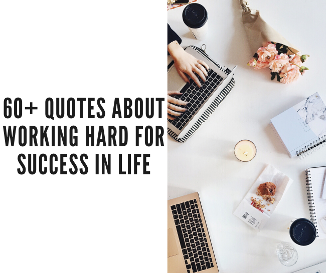 61 Hard Work Quotes For Success The Pinkest Cloud