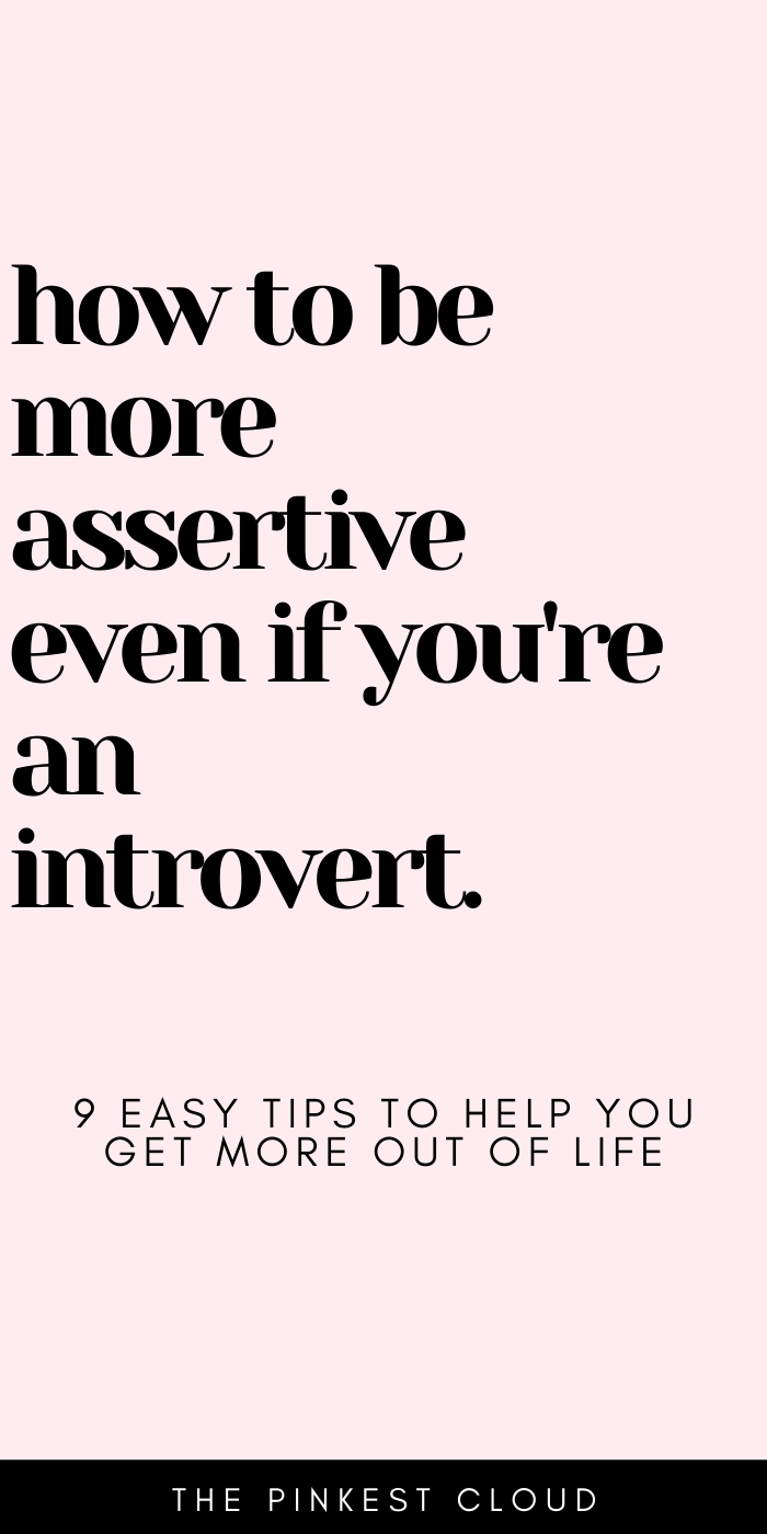 How To Be More Assertive Even If You're Shy (Tips For Introverts To Be More Social)