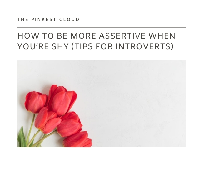 how to be assertive tips for introverts