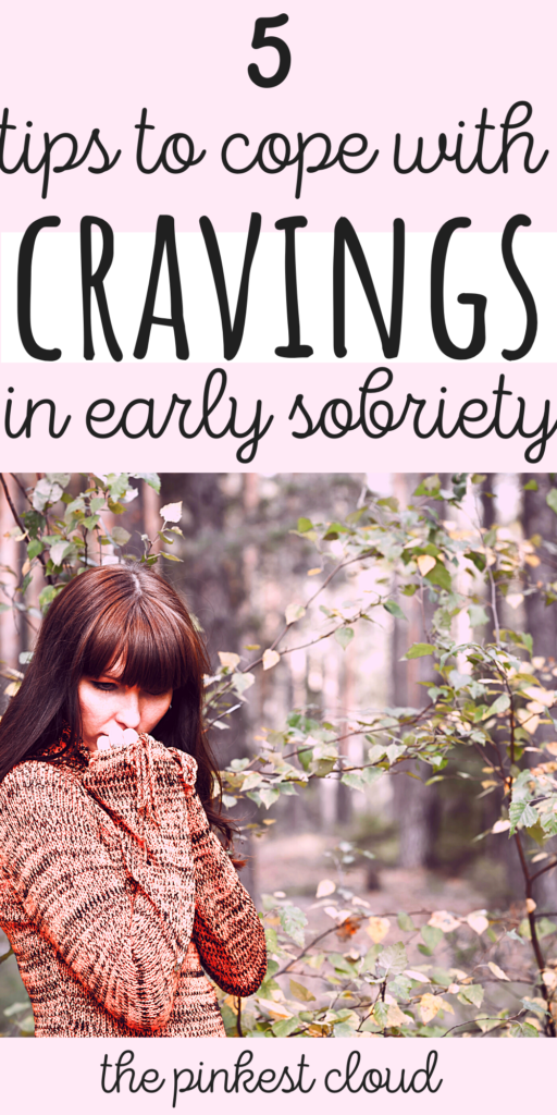 How To Cope With Cravings In Early Sobriety (Stop Drinking Alcohol)