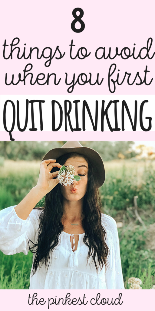 8 Mistakes To Avoid When You Quit Drinking Alcohol (Early Sobriety Tips & Tricks)