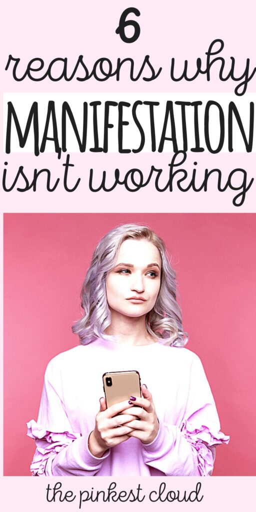 6 Shocking Reasons Why Manifesting Isn't Working For You