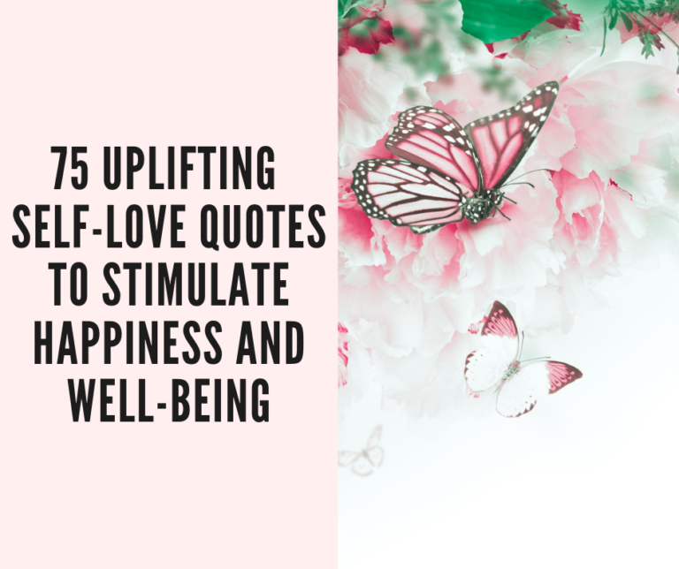 75 Uplifting Self-Love Quotes To Stimulate Happiness And ...