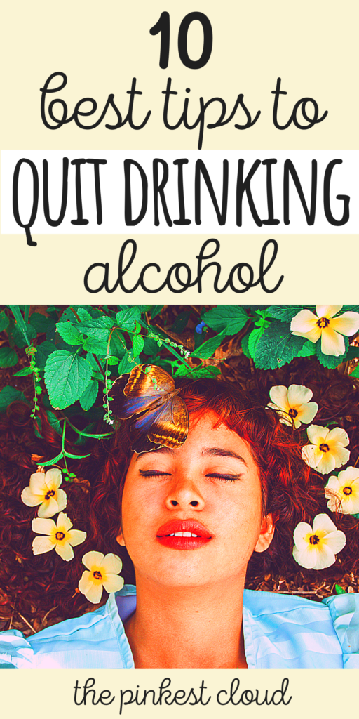 10 Best Tips To Stop Drinking Alcohol (Sobriety Tips & Advice)